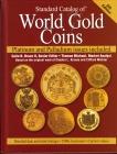 Standard Catalog of World Gold Coins - kp books - in englischer Sprache - von 1500 bis heute