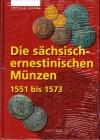 Koppe - Die sächsisch ernestinischen Münzen von 1551 bis 1573