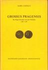 Castelin - Grossus Pragensis - Prager Groschen und seine Teilstücke 1300-1547