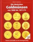 Bernd F. Stutzmann - Die Deutschen Goldmünzen von 1800 - 1872 - Ausgabe von 2008