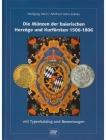 Hahn - Die Münzen der bayrischen Herzöge und Kurfürsten 1506-1806