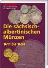 Claus / Kahnt - Die sächschisch-albertinischen Münzen 1611-1694